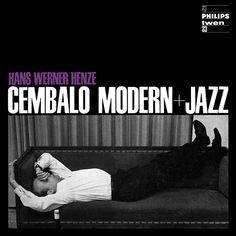 Henze: Cembalo modern + Jazz Foto: Roger Fritz 11/1964 Philips-Twen