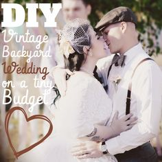 Lola, Tangled: DIY Vintage Backyard Wedding on a Tiny Budget