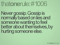 Oh that moment you feel so hurt by someone gossiping and spreading lies about you and your family that makes you realize you've probably hurt so many people yourself. No more gossip! Be the woman God wants you to be! #forgiveness -RJ