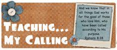 Teaching is my Calling... http://teachingmycalling.blogspot.com/