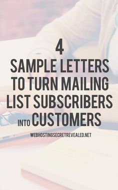 Do you want to turn your mailing list subscribers into customers? Here are some awesome sample letters you can use to convert subscribers into customers: http://www.webhostingsecretrevealed.net/blog/web-tools/4-sample-letters-to-turn-mailing-list-subscribers-into-customers/?utm_source=pinterest&utm_medium=post&utm_campaign=twelveskip