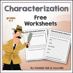 "FREE LANGUAGE ARTS LESSON - ""Characterization Detective Worksheets FREEBIE"" - Go to The Best of Teacher Entrepreneurs for this and hundreds of free lessons.  4th - 7th Grade     #FreeLesson    #LanguageArts      http://www.thebestofteacherentrepreneurs.net/2016/06/free-language-arts-lesson.html"