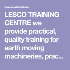 LESCO TRAINING CENTRE we provide practical, quality training for earth moving machineries, practical courses, health and safety courses and computers. Safety Courses, Training Center, Health And Safety, Computers, Centre, Construction, Earth, Building, Mother Goddess