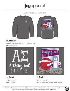 JCG Apparel : Custom Printed Apparel : Alpha Sigma Kicking Out Cancer T-Shirt #as #alphasigma #kickingoutcancer