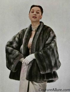 """""""From Fall/Winter 1953, Christian Dior designed this mink fur jacket from Emba's Lutetia gunmetal gray mink. Look how Dior wraps the pelts around the sleeves instead of lengthwise from shoulder to cuff."""" Holy wow, that is gorgeous."""