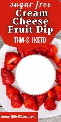 Sugar Free Fruits, Sugar Free Desserts, Sugar Free Recipes, Keto Desserts, Thm Cheesecake, Cheesecake Fruit Dips, Keto Friendly Fruit, Cream Cheese Fruit Dip, Healthy Meals