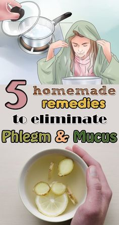 Are 5 Homemade Remedies To Eliminate Phlegm & Mucus! Here Are 5 Homemade Remedies To Eliminate Phlegm & Mucus! Here Are 5 Homemade Remedies To Eliminate Phlegm & Mucus! Home Remedies For Flu, Flu Remedies, Natural Home Remedies, Natural Healing, Herbal Remedies, Health Remedies, Chest Congestion Remedies, Eczema Remedies, Holistic Remedies