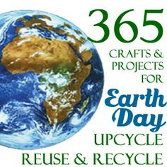 365 Earth Day Recycling, Upcycling, and Reuse Craft and Project Ideas. Lamps, Tin Cans, Chairs, reocords, old maps etc...