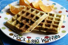 Mock Eggo waffles, freeze and reheat!