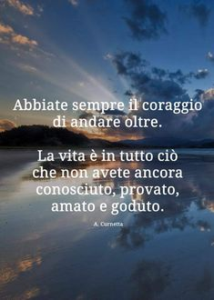 Oltre tutto Reflection, Wisdom, Positivity, Leadership, Coaching, Sayings, Words, Reggio Emilia, Hummer