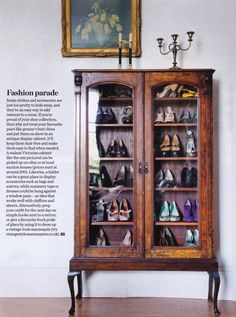 Totally using the old china hutch to store heels and purses, cleaver storage idea!