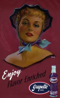 Pearl Frush - Grapette Soda Advertisement - Grapette Soda Since 1939