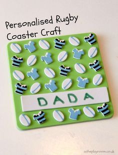 Personalised rugby coaster craft for kids, to make as a gift. Could be good for Fathers day. Also good for Rugby world cup time!