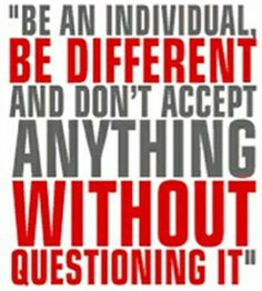 Question, be different