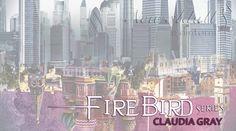 """FIREBIRD: LA CACCIA FIREBIRD: LA DIFESA FIREBIRD: LA RESA DEI CONTI """"Firebird Series"""" di CLAUDIA GRAY http://ift.tt/2w0eQxZ"""