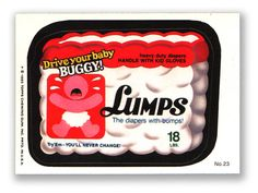 Wacky Packages Topps 1985 Series: Lumps Diapers - #23