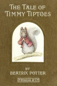 The Tale of Timmy Tiptoes by Beatrix Potter - free illustrated #EPUB or #Kindle ebook download from epubBooks.com
