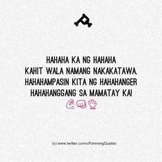 Tagalog Quotes Hugot Funny, Tagalog Words, Tagalog Love Quotes, Filipino Words, Filipino Quotes, Memes Pinoy, Funny Knock Knock Jokes, Patama Quotes, Hugot Lines