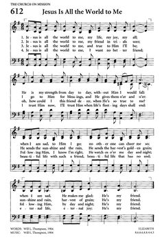 """high resolution (1747×2602) from Hymnary.org; """"Jesus is all the world to me"""""""