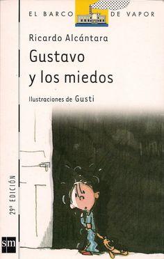 LECTURA ESCOLAR EN PDF GRATIS: Gustavo y los Miedos