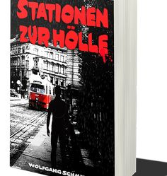 Wolfgang Schmid, Wien, Autor, Jolie St. Claire, Die Reise des weißen Elefanten, Stationen zur Hölle, Amazon, Stuber Puplishing, Cover, Layout, Neon Signs, Books, Author, Elephants, Viajes, Libros, Page Layout
