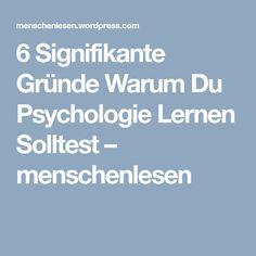 6 Signifikante Gründe Warum Du Psychologie Lernen Solltest – menschenlesen Tricks