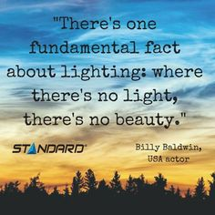 This says it all.  #StandardProducts #Montreal #Quebec #canada #Toronto #Ontario #Vancouver #BC #Quote #Wise #Light #Beauty #Lighting #Quote #instagood #nature #sun #sunset #sunrise #sun #pretty #beautiful #Nature #Forest #shy #ChasingLight
