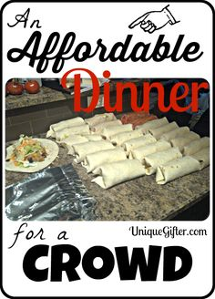 Making a meal of burritos, with some good fillers, is an affordable dinner for a crowd! Use this list to help you stay on budget.