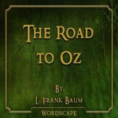 The Road to Oz Audio Book from Freegal - free with library card