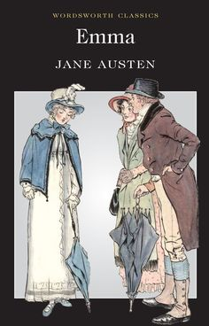 Emma (Wordsworth Classics) by Jane Austen 10 books by women that will change your life: Daisy Goodwin Emma Jane Austen, Jane Austen Novels, Wordsworth Classics, Elizabeth Bennett, Books To Read, My Books, Regency Era, How To Be Likeable, Pride And Prejudice