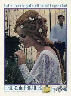 Fleurs de Rocaille by Caron Down the Garden Path.  I love this advertisement of the 1960's.