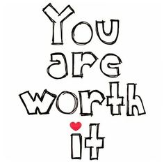 Of course YOU are. Your dreams are worth pursuing go out there and make them come true! Worth the time. Worth the wait. Worth the risk. Worth the sacrifice. Worth the investment. Worth the energy. It's all worthwhile! You Re Worth It, Building Self Esteem, You Are Amazing, What Happened To You, Before Us, Brighten Your Day, How I Feel, Energy Drinks, Food Energy