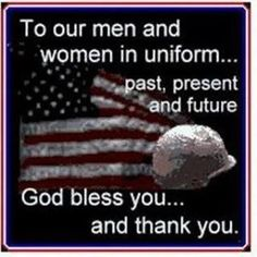 To the men and women in uniform flag patriotic holiday memorial day united states happy memorial day memorial day quotes