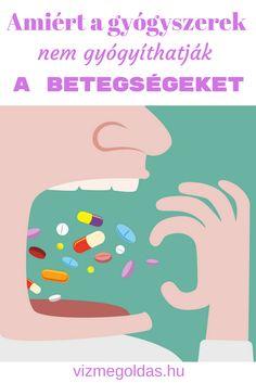 Tudatos táplálkozás - Amiért a gyógyszerek nem gyógyíthatják a betegségeket