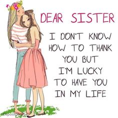 pictame webstagram To all mysister n mysister inlaw Sister Poems, Sister Quotes Funny, Mothers Day Quotes, Bff Quotes, Family Quotes, Sister Sayings, Camera Quotes, Friend Quotes, Love My Sister