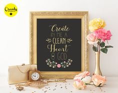 Create in me a clean heart O God, Christian quote printable, christian poster, God help me, flower detail printable poster, scripture poster
