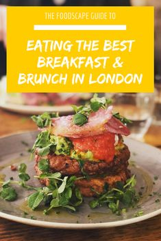 Discover the BEST Brunch Spots in London