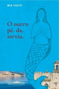 I just love Mia Couto's writing. Sorry I do not know if there is a English version. The translation would be The other foot of the mermaid. All Mia Couto's books are just such a pleasure to read, wonderful metaphors!!