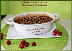 LA TABLE LORRAINE D'AMELIE: Clafoutis aux cerises, à l'amande et kirsch