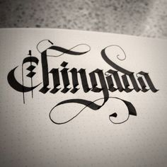 Bad words, caligrafía, calligraphy, chingada.