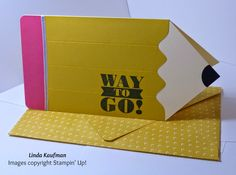 Linda K's Stampin' Page: Pencil Card - directions in the post. Cool use of the Envelope Punch Board.