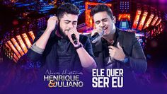 Henrique e Juliano - Ele Quer Ser Eu - DVD Novas Histórias - Ao vivo em ...