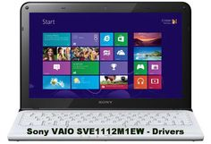 Download Windows 7 and Windows 8 drivers for - Sony VAIO SVE1112M1EW