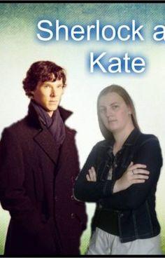 #wattpad #fan-fikce Katelock - Sherlock Holmes a doktorka Kate M. Watsonová   Jaké by to bylo, kdyby byl John Watson o generaci starší a jeho místo by nahradila jeho dcera Kate? Prožila by jeho dobrodružství po boku Sherlocka Holmese jako jeho asistentka. Co kdyby byl Sherlock úplně normální, co se týče sexuální orien...