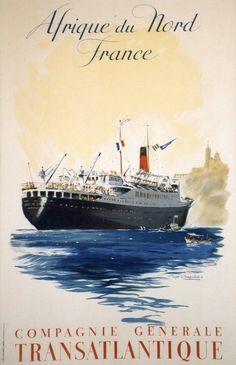 French Line Steamship Compagnie Générale Transatlantique. Afrique du Nord-France (1952). Artist: Roger Chapelet
