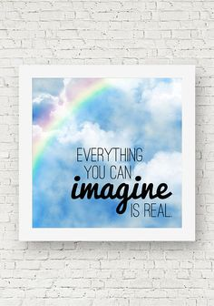 "A colorful inspirational square quote print that reads, ""Everything you can imagine is real,"" a quote by Pablo Picasso."