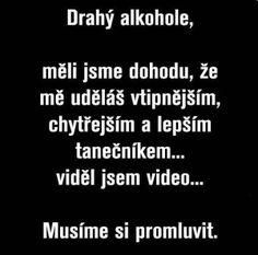 Obrázky - Drahý alkohole - Zábavnej.cz