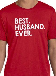 Best Husband Ever Men's T-Shirt