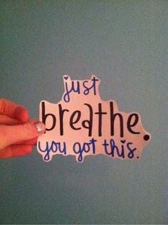 Breathe. You got this. Trust your strength.   #anxiety #coping #strength