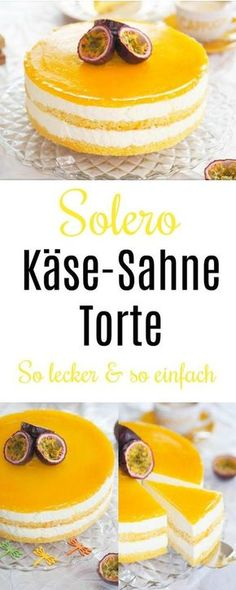 Solero Käse-Sahne Torte: richtig lecker & so einfach This Solero cheese cream cake is so delicious and really easy to make. I love passion fruits. With and without Thermomix you can make the ch Yummy Recipes, Snack Recipes, Dessert Recipes, Yummy Food, Brunch Recipes, Cheesecake Cake, Cheesecake Recipes, Cookie Recipes, Food Cakes